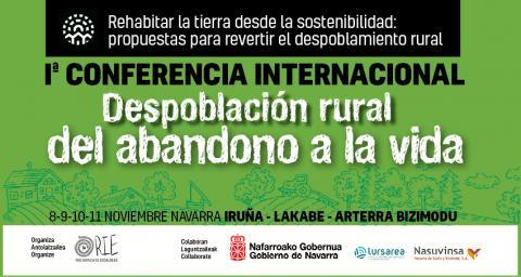 Conferencia Internacional: Despoblación Rural – del Abandono a la Vida