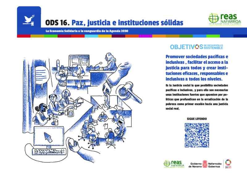 ODS 16 – Promover sociedades pacíficas e inclusivas para el desarrollo sostenible, facilitar el acceso a la justicia para todos y crear instituciones eficaces, responsables e inclusivas a todos los niveles.