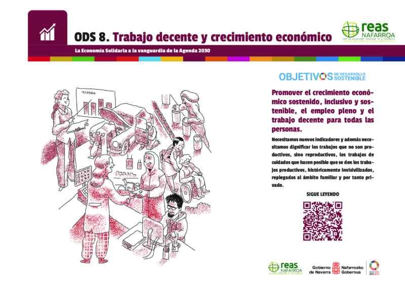 ODS8 – Promover el crecimiento económico sostenido, inclusivo y sostenible, el empleo pleno y productivo y el trabajo decente para todas las personas.